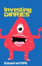 Investing Diaries by TalesofElliah