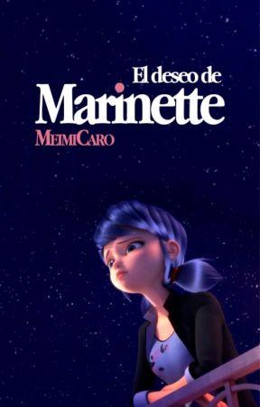 El deseo de Marinette by MeimiCaro