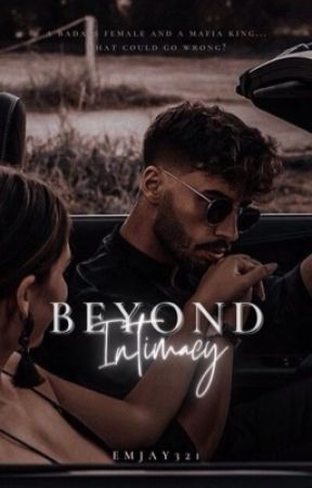 Beyond Intimacy [COMING SOON] by emjay321