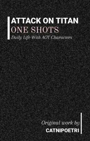 AOT • One Shots by cloudycave_