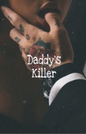 ⚠️⚠️|| DADDY'S MAFIA KILLER||⚠️⚠️ by downtownlol