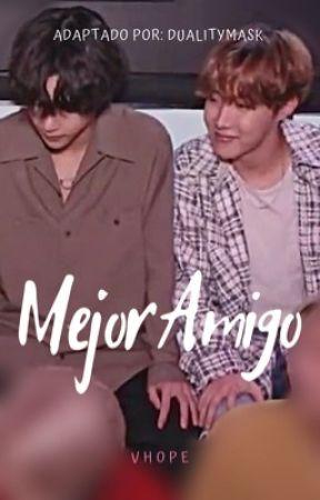 Mejor Amigo [vhope] by dualitymask1