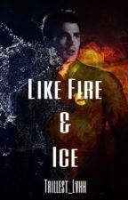Like Fire & Ice| Johnny Storm (BWWM) by trillest_lvhh