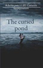 The curse pond/ Lanet göleti by ctwriter67