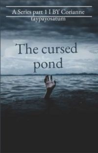 The curse pond/ Lanet göleti cover