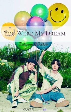 You Were My Dream||tj by lilibibli