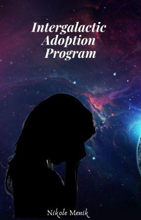 Intergalactic Adoption Program by NikoleMenik