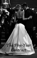 The Five-Year Contract. (#arrangedmarriage) by acoresmcm