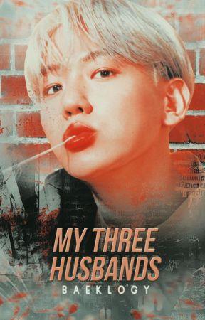 [END] MY THREE HUSBANDS [ChanBaek] by baeklogy