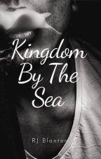 Kingdom By The Sea by RJBlanton