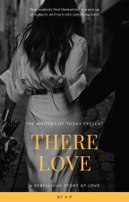 There Love by _amywriter_