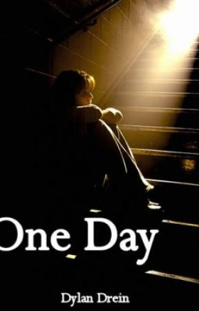 One Day by Dylan1233