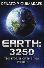 Earth 3250 - The Stories of the New World by renatopguimaraes