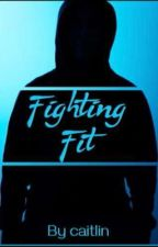 Fighting fit by CaitlinHartley6