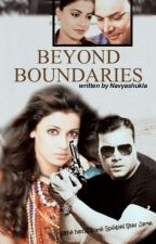 Beyond Boundries (COMPLETED) by Dayafanforever