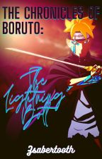 The Chronicles of Boruto: The lightning Bolt by Mysterio_me
