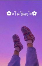 Im Yours by bloominglino