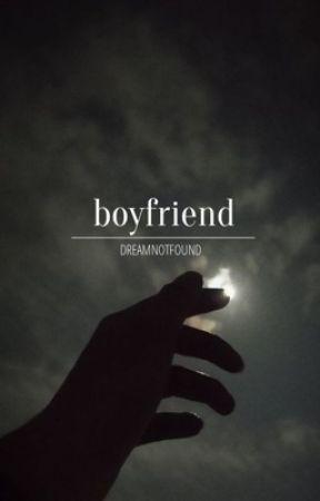 boyfriend    DNF by dnfisruiningmymind