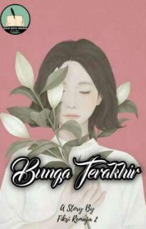 Bunga Terakhir by jemarisastra21