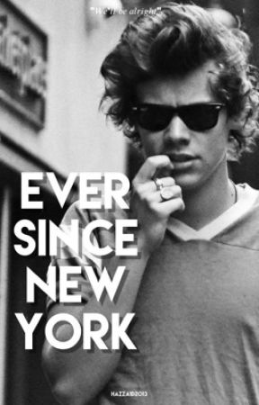 Ever Since New York by hazza1d2013