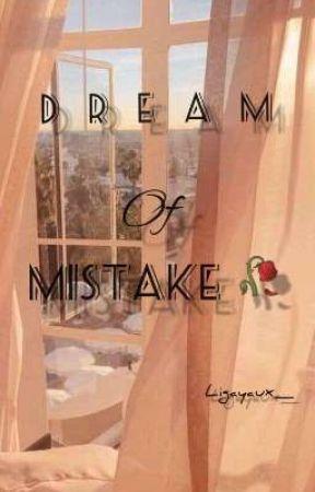 Dream Of Mistake by ligayaux_