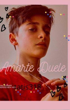 amarte duele by tatis318