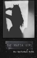 The Mafia Girl🖤⛓️ by untamedsoul_07