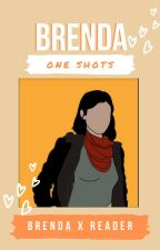 Brenda One Shots by MaileBear1