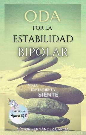 Oda por la Estabilidad Bipolar by VictorFernandez1982