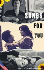 Songs For You - (Shawmila One-Shots) by valentinabooklover