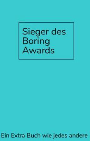Sieger des Boring Awards by TheBoringAward