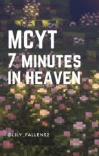 MCYT ~ 7 Minutes in Heaven by lily_fallen52