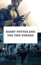 Harry Potter and the Two Towers by jumpingmanatee