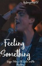 Feeling Something |Reggie Peters X OC| by fangirllife137