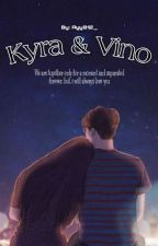 KYRA & VINO (ON GOING) by Ayy812_