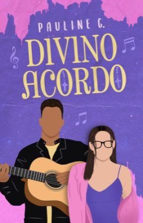 Divino Acordo [CONCLUÍDO] by PaulineGrasm