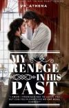 My Renege In His Past (1st Book of 'In His Past' Series) cover