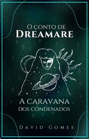 A caravana dos condenados by Dreamareuniverse