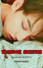 TAEKOOK SICKFICS  ¦ 2 ¦  by btssmoonchild