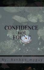 Confidence Not Found (DNF) by Ranboo_myguy