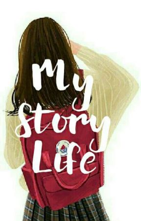 My Story Life by Capricorn_Sta