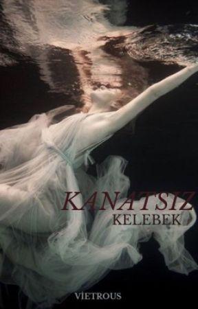 KANATSIZ KELEBEK by Vietrous