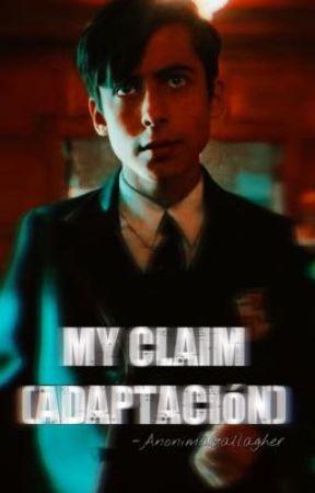 My Claim -Cinco Hargreeves(Adaptación) by Anonimagallagher