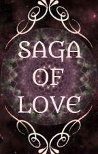 ||SAGA OF LOVE|| by Shambhavi21