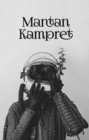 Mantan Kampret ( Complete ) by OryzaSativa86