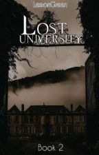Taming The Devil (Sequel Of Lost University) by Ms_LemonGreen