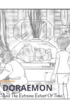 Doraemon and the Extreme Extent of Time by UnknownPerson554