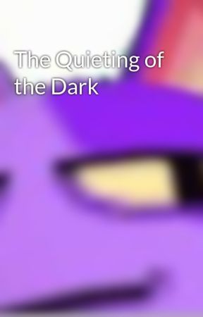 The Quieting of the Dark by TheMacaronQueen