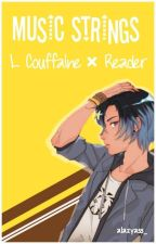 Music Strings ✓ |Luka Couffaine × Reader| by alazyass_