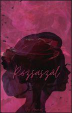 Rózsaszál by H_a_r_m_a_t
